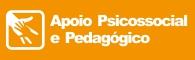 Apoio Psicosocial e Psicopedagógico